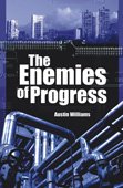 Austin Williams: The Enemies of Progress (bookcover)