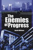 Austin Williams: The Enemies of Progress (bookcover)